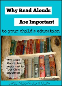 Why Reading Aloud is Important to Your Child's Education