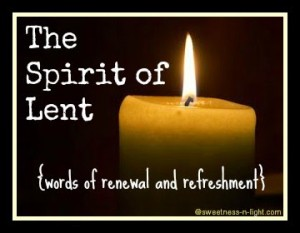 The Spirit of Lent – Light