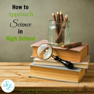 How to Approach Science in High School