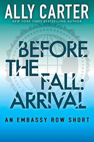 Before the Fall: Arrival