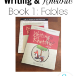 Writing & Rhetoric Book 1: Fables