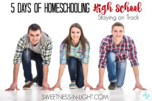 Homeschooling High School, Staying on Track